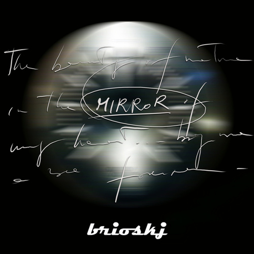Play & Download Mirror by Brioskj | Napster