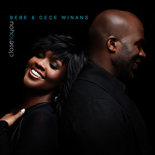 Close to You by BeBe Winans