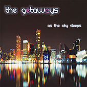 Play & Download As The City Sleeps by The Getaways | Napster