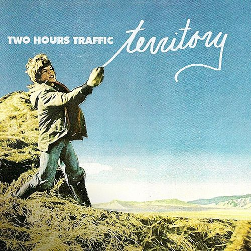 Play & Download Territory by Two Hours Traffic | Napster