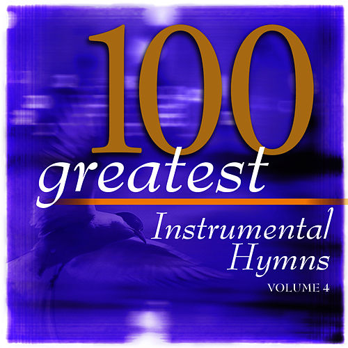 Play & Download 100 Greatest Hymns Volume 4 by The Eden Symphony Orchestra | Napster