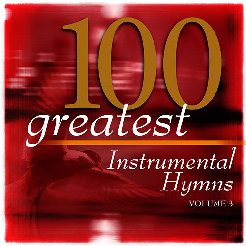 Play & Download 100 Greatest Hymns Volume 3 by The Eden Symphony Orchestra | Napster