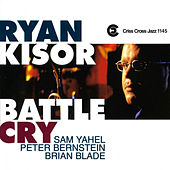 Battle Cry by Ryan Kisor