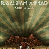 Soul Power by Raashan Ahmad