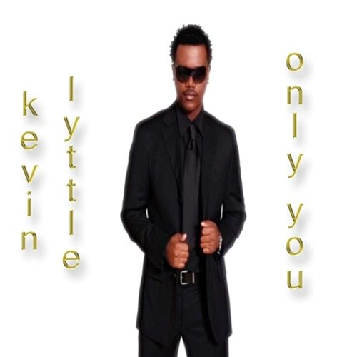 Only You by Kevin Lyttle