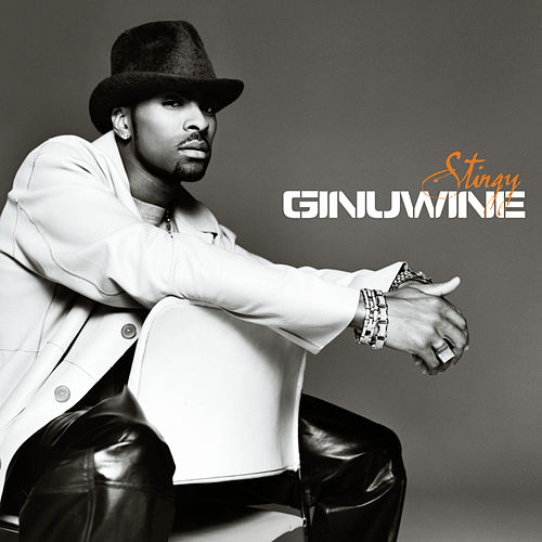 Stingy/Hell Yeah by Ginuwine