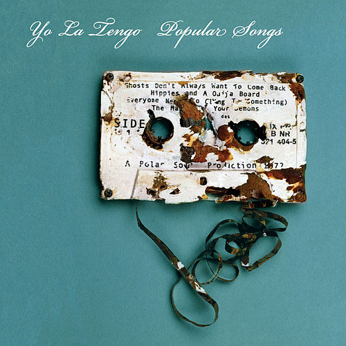 Popular Songs by Yo La Tengo