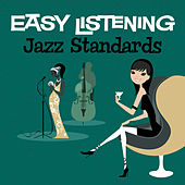 Easy Listening: Jazz Standards by 101 Strings Orchestra
