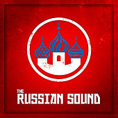 Play & Download The Russian Sound by Choir and Orchestra of the Red Army | Napster