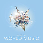 Best of World Music by Various Artists
