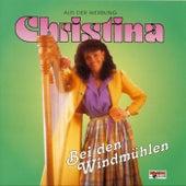 Bei den Windmühlen by Christina