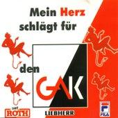 Play & Download Mein Herz schlägt für den GAK by Unspecified | Napster