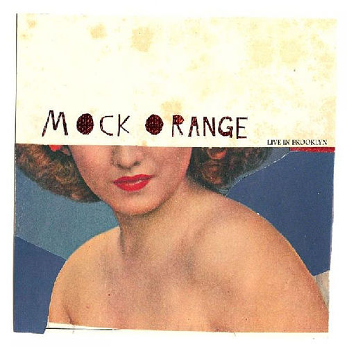 Live In Brooklyn by Mock Orange