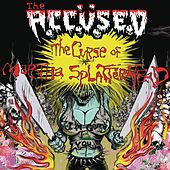 Play & Download The Curse Of Martha Splatterhead by The Accused | Napster