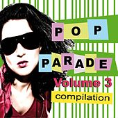 Play & Download Pop Parade - Volume 3 by Various Artists | Napster