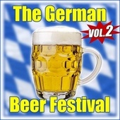 Oktoberfest - The German Beer Festival - La fête de la bière - Vol. 2 by Various Artists