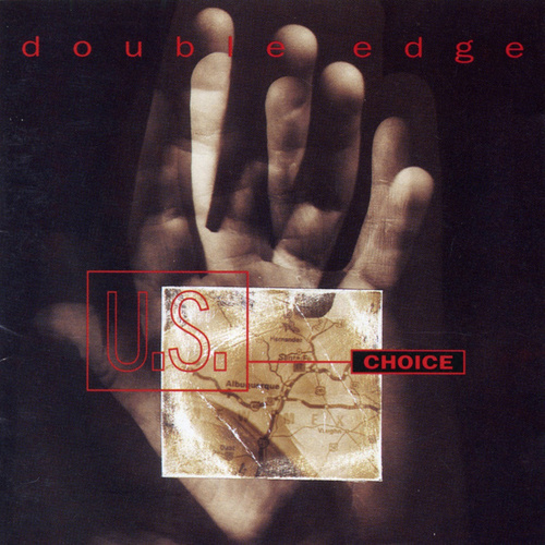 Double Edge - U.S. Choice by Double Edge