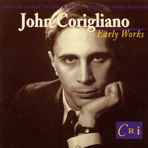 Play & Download John Corigliano: Early Works by Various Artists | Napster