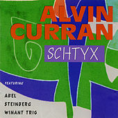 Play & Download Alvin Curran: Schtyx by David Abel | Napster