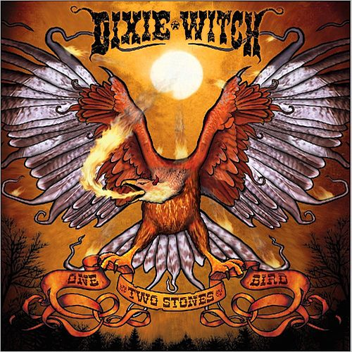 Play & Download One Bird Two Stones by Dixie Witch | Napster