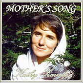 Play & Download Mother's Song by Kathy Zavada | Napster