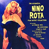 Play & Download The Essential Nino Rota Film Music Collection by Nino Rota | Napster