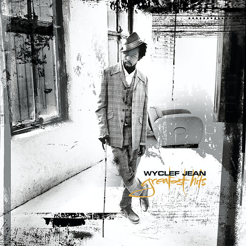 Greatest Hits by Wyclef Jean