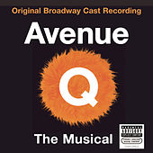 Play & Download Avenue Q by Robert Lopez and Jeff Marx | Napster