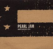 Jul 3 03 #63 Mansfield by Pearl Jam