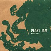 Jul 18 03 #72 Mexico City by Pearl Jam