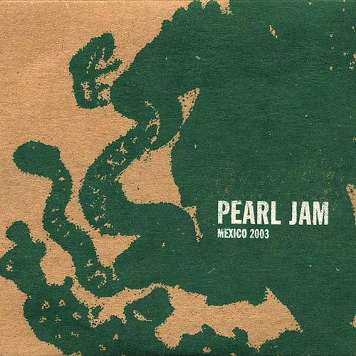 Play & Download Jul 18 03 #72 Mexico City by Pearl Jam | Napster