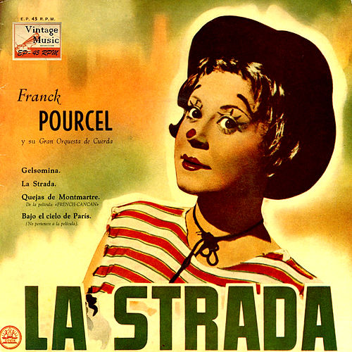 Play & Download Vintage Dance Orchestras Nº 59 - EPs Collectors From The Films: 'La Strada', 'French Can Can' by Franck Pourcel | Napster