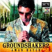 Ground Shaker II by Aman Hayer