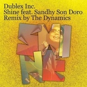 Play & Download Shine feat. Sandhy San Doro by Dublex Inc. | Napster
