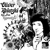 Play & Download Hypnotized by Oliver Koletzki | Napster