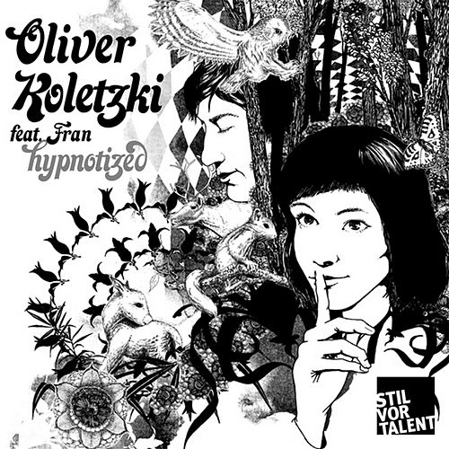 Play & Download Hypnotized by Oliver Koletzki | Napster