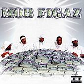 Mob Figaz by Mob Figaz (West Coast)
