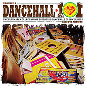 Play & Download Dancehall 101 Vol. 6 by Various Artists | Napster
