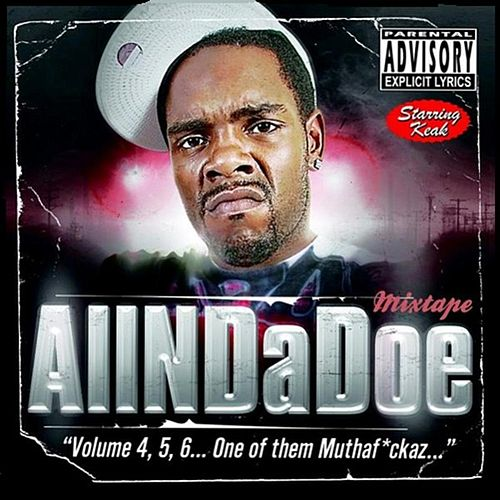 AllNDaDoe 'Volume 4, 5, 6...One of them Muthaf*ckaz...' by Keak Da Sneak