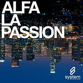 Play & Download LA Passion by Alfa | Napster