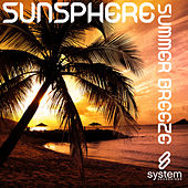 Play & Download Summer Breeze by Sunsphere | Napster