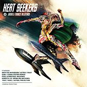 Play & Download Heat Seekers - Israeli Trance Allstars by Various Artists | Napster