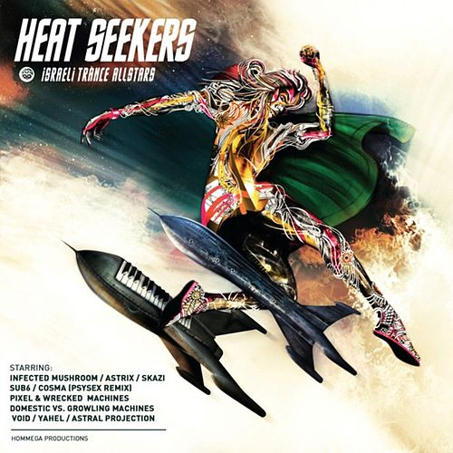 Heat Seekers - Israeli Trance Allstars by Various Artists