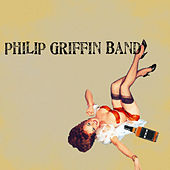 Philip Griffin Band EP by Philip Griffin Band