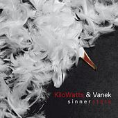 Sinnerstate by Kilowatts and Vanek