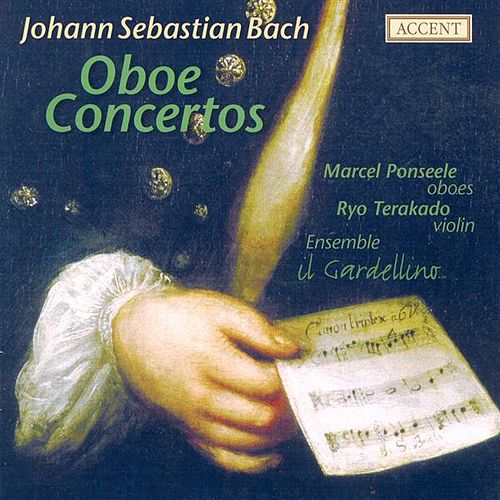 Play & Download BACH, J.S.: Oboe Concertos, BWV 1053a, 1055, 1059, 1060 (Ponseele) by Various Artists | Napster