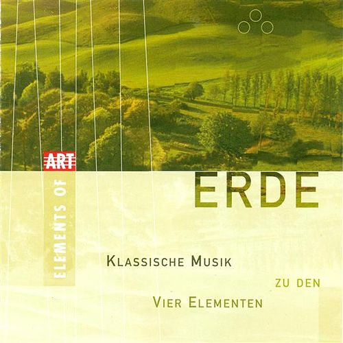 Play & Download ERDE - Classical Music for the 4 Elements by Various Artists | Napster