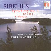 Play & Download SIBELIUS, J.: Symphony No. 1 / En saga / Finlandia (Berlin Symphony, K. Sanderling) by Kurt Sanderling | Napster