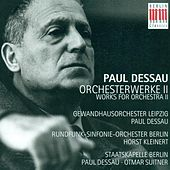 Play & Download DESSAU, P.: Orchestral Music, Vol. 2 - Symphony No. 2 / Symphonic Adaptation / Orchestermusik No. 3,