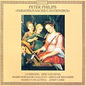 Play & Download PHILIPS, P.: Vocal Ensemble Music (Paradisus sacris cantionibus) (Currende Vocal Ensemble) by Various Artists | Napster